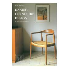 furniture design book danish furniture design in the 20th century