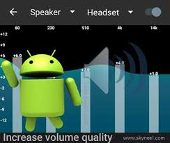 sound increaser for android increase sound and volume quality of android device