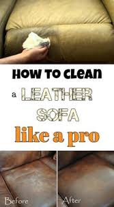 Leather Sofa Cleaner Reviews Best 25 Leather Cleaning Ideas On Pinterest Cleaning Leather