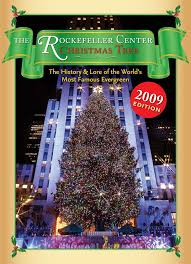 the rockefeller center christmas tree the history and lore of the