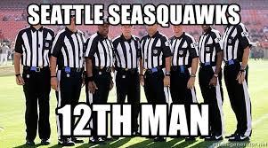 12th Man Meme - seattle seasquawks 12th man nfl refs meme generator