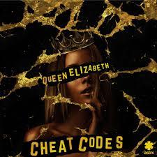 cheat codes u2013 queen elizabeth lyrics genius lyrics