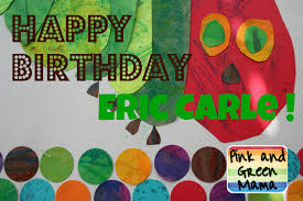 eric carle invitations pink and green mama happy birthday eric carle hungry