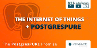 The Internet Of Things And by The Internet Of Things And Postgrespure Splendid Data