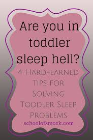Toddler Bed Until What Age My Hard Earned Tips For Escaping Toddler Sleep Hell Of Smock