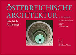 architektur im österreichische architektur im 20 jahrhundert bd 3 3 wien 19