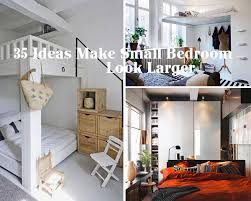 Inspirational Bedroom Designs 35 Inspiring Ideas To Make Your Small Bedroom Look Larger