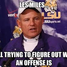 Les Memes - best memes of lsu firing les miles sportige