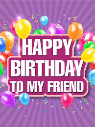 let u0027s celebrate happy birthday card for friends birthday