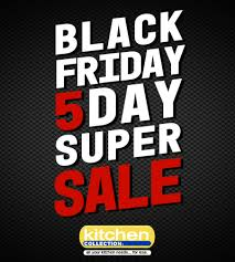 kitchen collection black friday black friday 5 day sales event power square mall