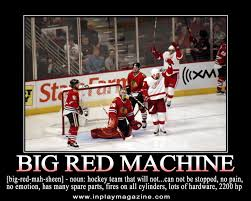 Red Wings Meme - big red machine detroit sports pinterest red wing detroit