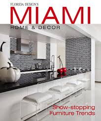 miami home design mhd miami home decor 11 4 by florida design inc issuu
