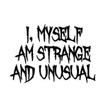 i myself am strange and unusual halloween beetle juice inspired