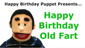 Old Fart Meme - funny happy birthday old fart birthday song youtube