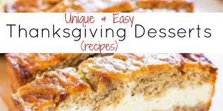 unique and easy thanksgiving desserts creative desserts