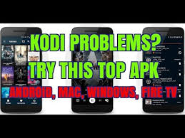 kodi on android phone kodi problems try this top tv apk android windows