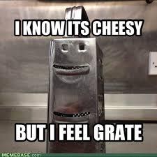 Cheese Grater Meme - happy grater is happy memebase funny memes