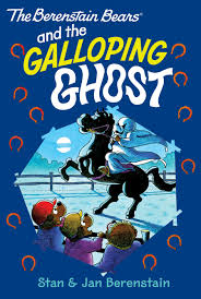berenstain bears thanksgiving the berenstain bears and the galloping ghost this chapter book