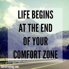 Leaving Your Comfort Zone Leaving Your Comfort Zone Quotes Like Success