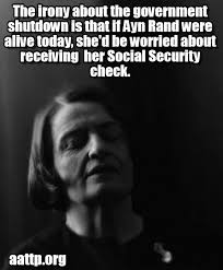 Ayn Rand Meme - 1 it is yet to be proven that ayn rand took social security and 2