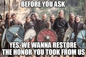 Viking Meme - vikings meme generator imgflip
