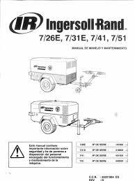 manual uso compresor ingersoll rand 7 26e 7 31e 7 41 7 51