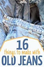 Upcycling Crafts For Adults - 65 mind blowing repurposing projects for diy jeans repurpose