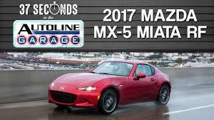 mazda sports car 2017 37 seconds with the 2017 mazda mx 5 miata rf youtube