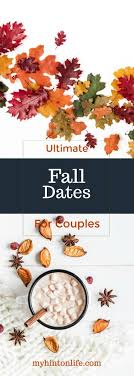 25 unique fall dates ideas on fall lists