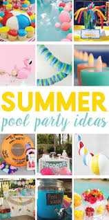 12 easy summer pool party ideas on love the day little ones