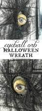 Scary Halloween Wreaths Eyeball Orb Halloween Wreath Spooky Halloween Decorations