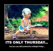 Friday Memes 18 - funny thursday meme best thursday pictures