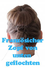 Hochsteckfrisuren Geflochten Anleitung by Haareflechten Hier Zeige Ich Euch Tolle Flechtfrisuren