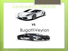 bugatti veyron vs lamborghini gallardo a comparison of two cars i would like to own a lamborghini