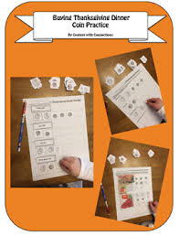 thanksgiving money math activity buying thanksgiving dinner with coins