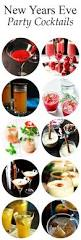 best 25 new years cocktails ideas on pinterest new years eve