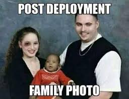 Deployment Memes - post deployment family photo shit my lpo says