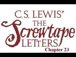 screwtape letters chapter 23 youtube