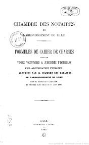 chambre des notaires lille formules de cahier de charges pour les ventes volontaires et