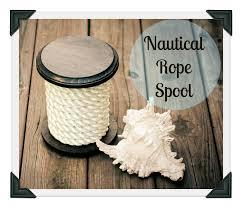 Diy Nautical Decor Hoot Designs Nautical Spool Diy