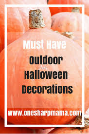 Outside Halloween Decorations On Sale by 7 Must Have Halloween Decorations U2013 One Sharp Mama