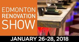 home and design show edmonton renovation show edmonton expo centre edmonton from 26 to 28 january
