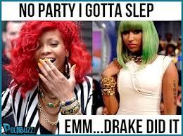 Nicki Minaj Meme - rihanna and nicki minaj and drake crazy meme http polabuzz