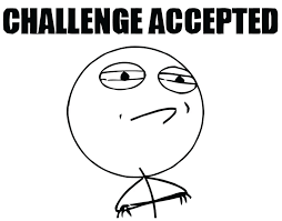Challege Accepted Meme - challenge accepted meme posters by lolhammer redbubble