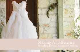 wedding dress donations wedding dress donation options preowned wedding dresses