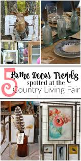 pitterandglink five home decor trends from the country living fair