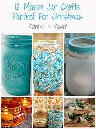 Mason Jar Crafts For Christmas Presents by Rantin U0027 U0026 Ravin U0027 Mason Jar Crafts