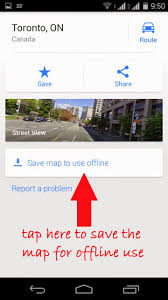 Save Route Google Maps by How To Save And Use Google Maps Offline In Android Gizmo Archives