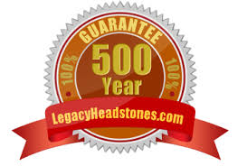 legacy headstones our guarantee legacy headstones