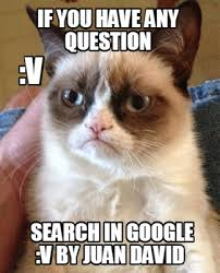 Google Meme Creator - meme creator if you have any question search in google v by juan